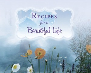 10518186-recipes-for-beautiful-life