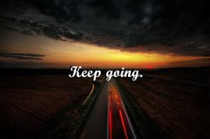 Keep going 2
