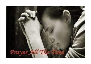 Prayer all the time