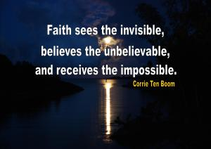 Faith sees invisible