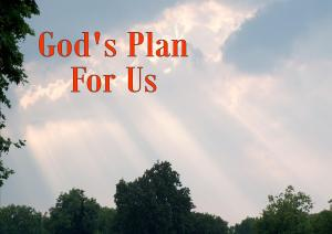 God plan for us