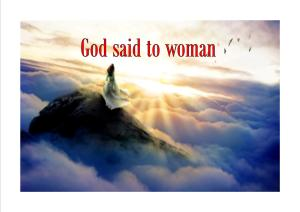 God said to woman