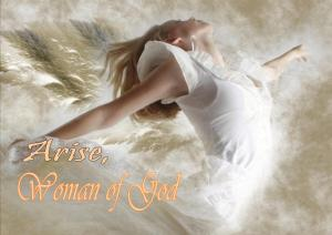 Arise, Woman of God - Karina's Thought
