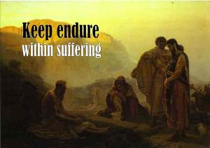 Keep endure within suffering - Karina's thought