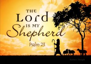 The Lord is my Shepherd -Karina's Thought