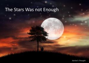 The Stars Was not Enough-Karina's Thought