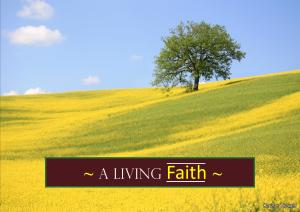 A LIVING FAITH -Karina's Thought