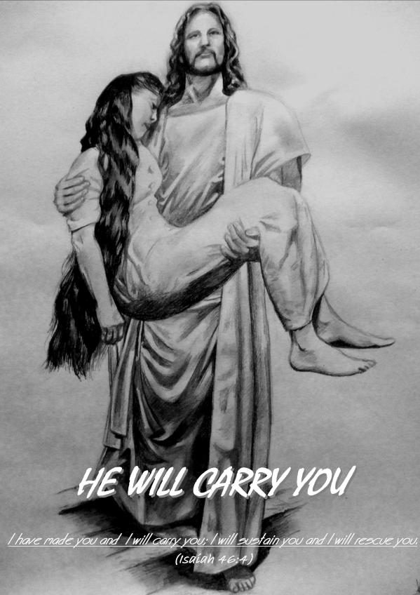 HE WILL CARRY YOU-Karina's Thought