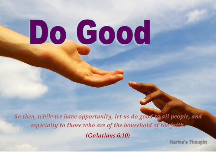 DO GOOD- Karina's Thought