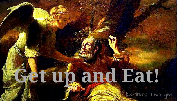 GET UP AND EAT- KARINA'S THOUGHT