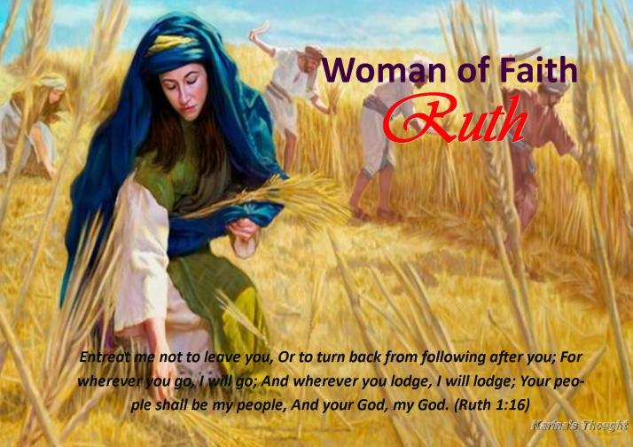 WOMAN OF FAITH-RUTH-KARINA'S THOUGHT